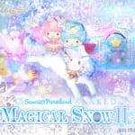 キキ&ララの魔法でツリーや夜空の星がカラフルに変化!ピューロ「MAGICAL SNOWⅡ」