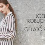 「gelato pique (ジェラート ピケ )」Joel Robuchonとのコラボレーションアイテムを4月17日(金)より発売!#ジェラートピケ