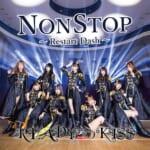 ここから、Restart Dash!!READY TO KISS 、新体制第一弾シングル「NONSTOP~Restart Dash~」を発売!